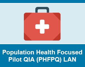 Population Health Focused Pilot QIA